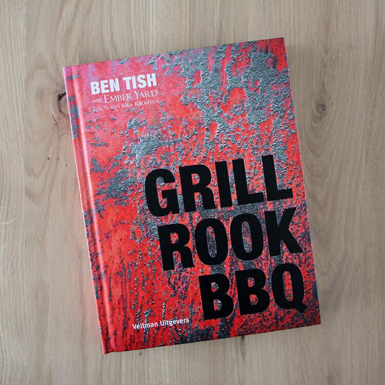 BBQ kookboeken - Ben Tish - Grill Rook BBQ