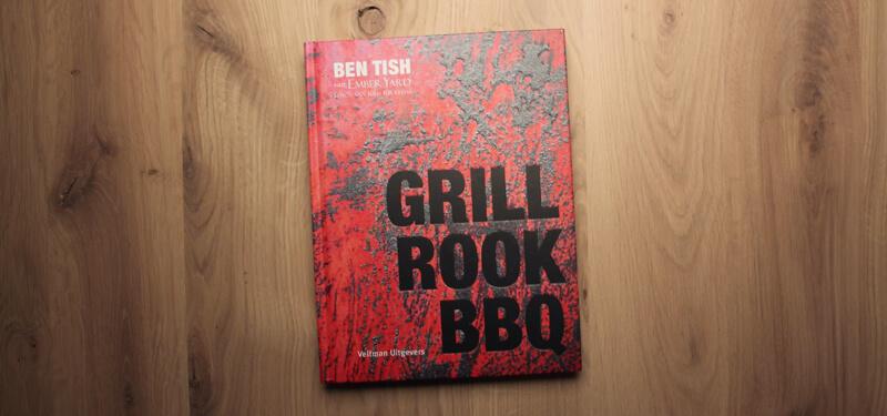Grill Rook BBQ van Ben Tish is een receptenboek vol spannende en opvallende smaak combinaties!